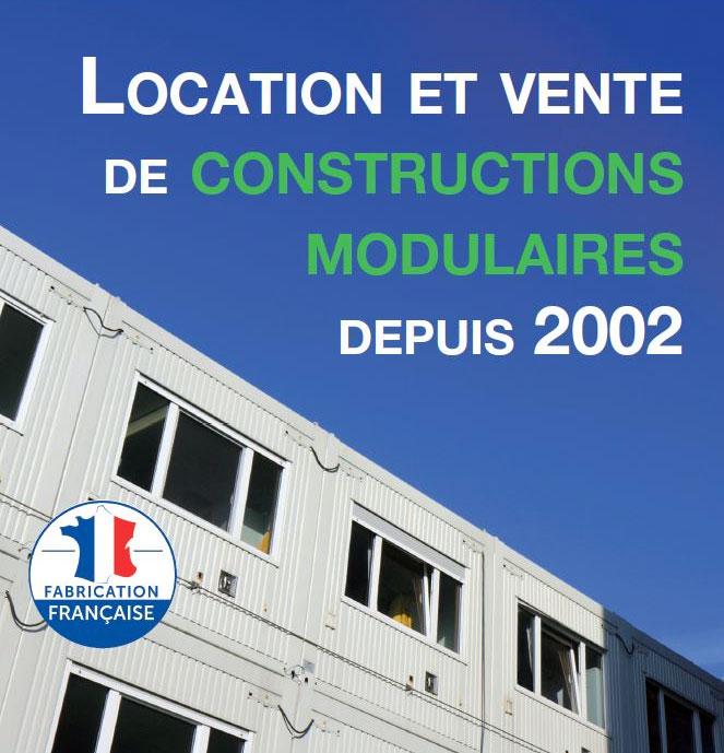 CONSTRUCTION MODULAIRE ET DE BASE VIE