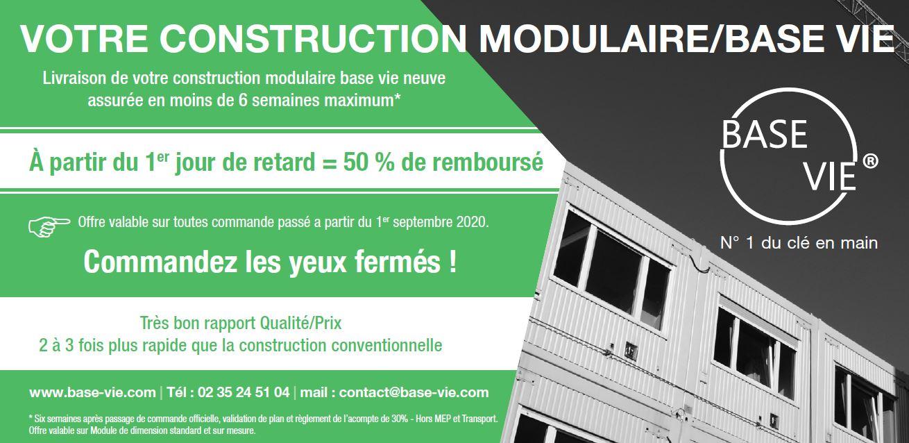 Construction modulaire et Base vie